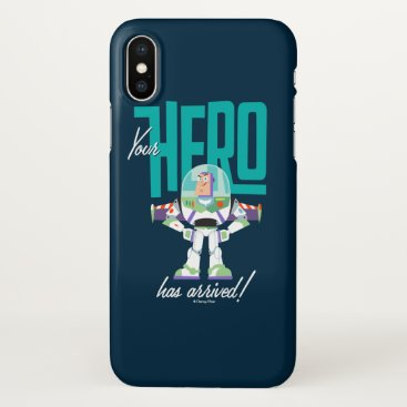 """Toy Story 4   Buzz """"Your Hero Has Arrived"""" iPhone X Case"""