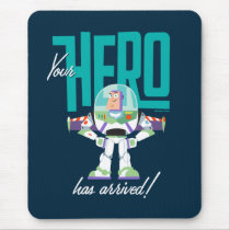 "Toy Story 4 | Buzz ""Your Hero Has Arrived"" Mouse Pad"