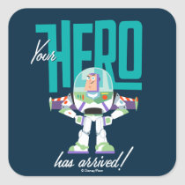 "Toy Story 4 | Buzz ""Your Hero Has Arrived"" Square Sticker"