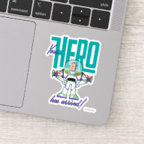 "Toy Story 4 | Buzz ""Your Hero Has Arrived"" Sticker"