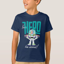 "Toy Story 4 | Buzz ""Your Hero Has Arrived"" T-Shirt"