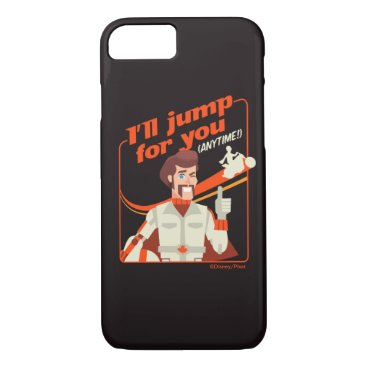 """Toy Story 4   Duke Caboom """"I'll Jump For You"""" iPhone 8/7 Case"""