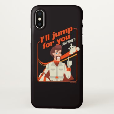 "Toy Story 4 | Duke Caboom ""I'll Jump For You"" iPhone X Case"