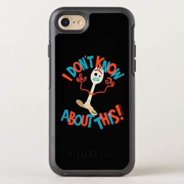 """Toy Story 4   Forky """"I Don't Know About This!"""" OtterBox Symmetry iPhone 8/7 Case"""