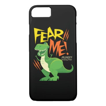 """Toy Story 4   Rex """"Fear Me!"""" iPhone 8/7 Case"""