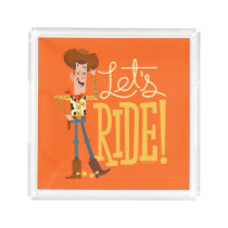 "Toy Story 4 | Woody Illustration ""Let's Ride"" Acrylic Tray"