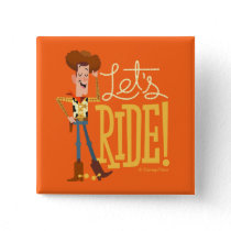 "Toy Story 4 | Woody Illustration ""Let's Ride"" Button"