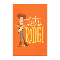 "Toy Story 4 | Woody Illustration ""Let's Ride"" Canvas Print"