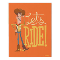 "Toy Story 4 | Woody Illustration ""Let's Ride"" Faux Canvas Print"