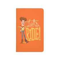 "Toy Story 4 | Woody Illustration ""Let's Ride"" Journal"