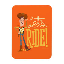 "Toy Story 4 | Woody Illustration ""Let's Ride"" Magnet"