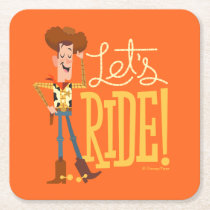 "Toy Story 4 | Woody Illustration ""Let's Ride"" Square Paper Coaster"