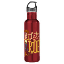 "Toy Story 4 | Woody Illustration ""Let's Ride"" Stainless Steel Water Bottle"