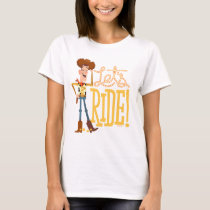 "Toy Story 4 | Woody Illustration ""Let's Ride"" T-Shirt"