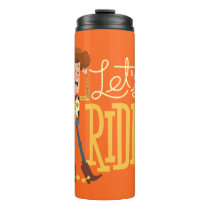 "Toy Story 4 | Woody Illustration ""Let's Ride"" Thermal Tumbler"