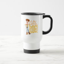 "Toy Story 4 | Woody Illustration ""Let's Ride"" Travel Mug"
