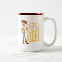 "Toy Story 4 | Woody Illustration ""Let's Ride"" Two-Tone Coffee Mug"