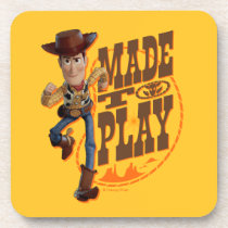 "Toy Story 4 | Woody ""Made To Play"" Beverage Coaster"