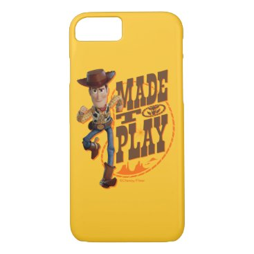 """Toy Story 4   Woody """"Made To Play"""" iPhone 8/7 Case"""