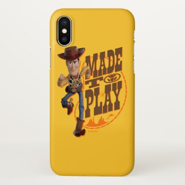 "Toy Story 4 | Woody ""Made To Play"" iPhone X Case"