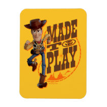 "Toy Story 4 | Woody ""Made To Play"" Magnet"