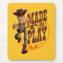 "Toy Story 4 | Woody ""Made To Play"" Mouse Pad"