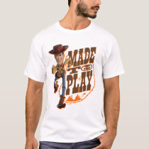 "Toy Story 4 | Woody ""Made To Play"" T-Shirt"