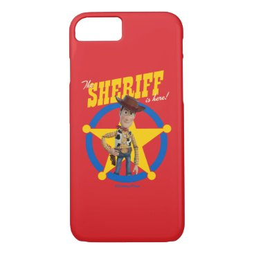 """Toy Story 4   Woody """"The Sheriff Is Here"""" iPhone 8/7 Case"""