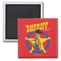 "Toy Story 4 | Woody ""The Sheriff Is Here"" Magnet"