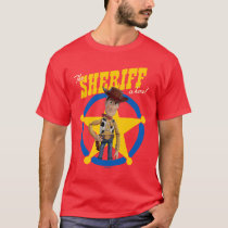 "Toy Story 4 | Woody ""The Sheriff Is Here"" T-Shirt"