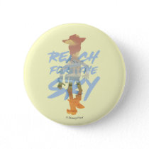 "Toy Story | ""Reach For The Sky"" Woody & Buzz Art Button"