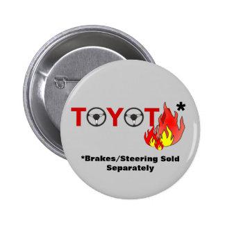 Toyota: Brakes/Steering Sold Separately Pinback Button