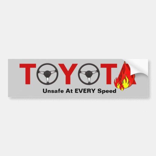 Toyota: Inseguro a CADA velocidad Pegatina De Parachoque