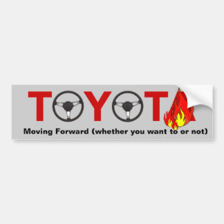 Toyota: Moving Forward Bumper Sticker