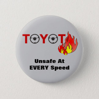 Toyota: Unsafe At EVERY Speed Button