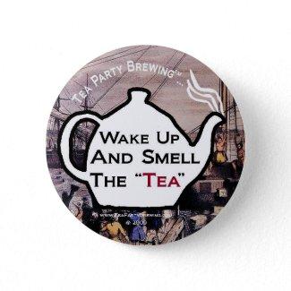 TP0112 Tea Party Wake Up Smell the Tea Button button