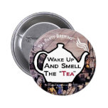 TP0112 Tea Party Wake Up Smell the Tea Button