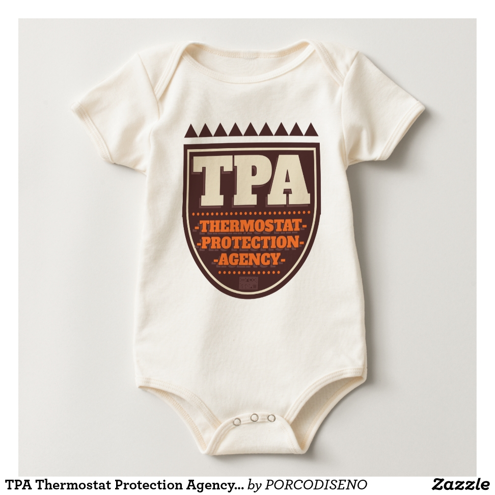 TPA Thermostat Protection Agency Dad Father's Day Baby Bodysuit - Adorable Baby Bodysuit Designs