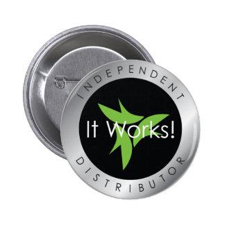 ¡Trabaja! Botón independiente del distribuidor Pin Redondo De 2 Pulgadas