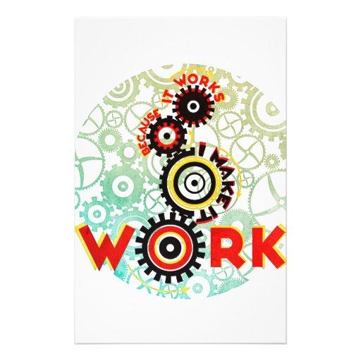 """""""trabaja porque hago que trabaja """" papelería"""
