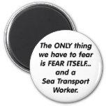 trabajador de transporte de mar del miedo imán de nevera