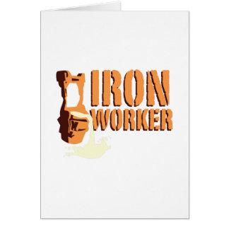 Trabajador del hierro tarjeta de felicitación
