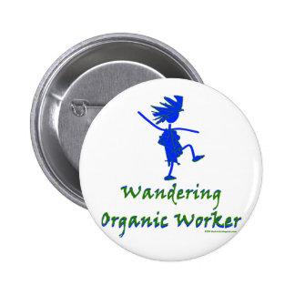 Trabajador orgánico que vaga (ALTAVOZ DE GRAVES) Pin Redondo De 2 Pulgadas