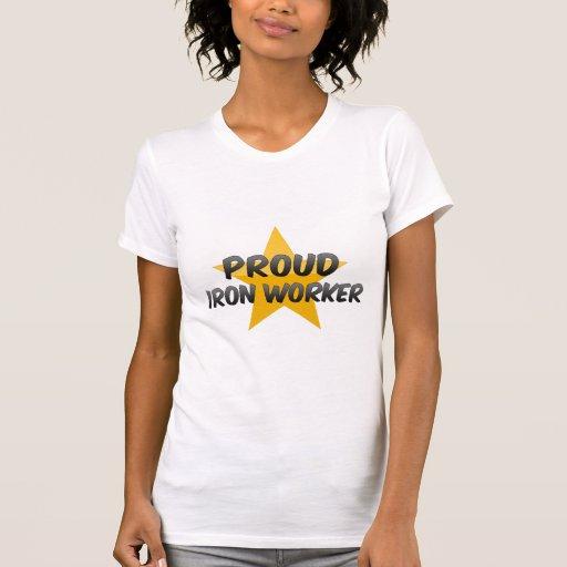 Trabajador orgulloso del hierro camisetas