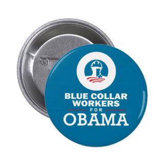 Trabajadores de cuello azul para Obama Pin Redondo 5 Cm