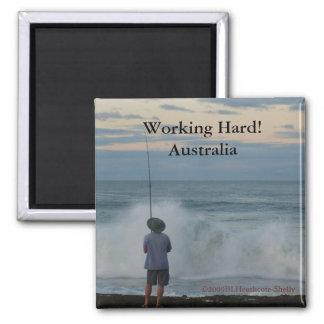 Trabajando difícilmente, Australia Imán Cuadrado