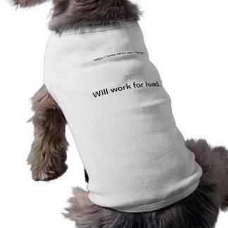 Trabajará para la comida playera sin mangas para perro