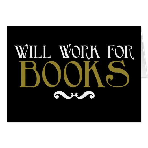 Trabajará para los libros tarjetón