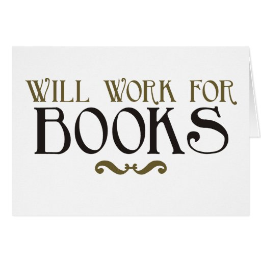 Trabajará para los libros felicitaciones