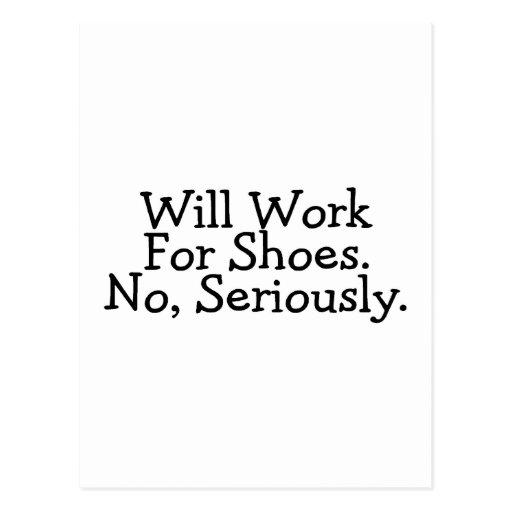 Trabajará para los zapatos ningunos seriamente postal